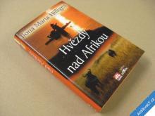 Hilliges I. M. HVĚZDY NAD AFRIKOU 2008