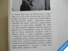 Šolc Václav K ALAKALUFŮM NA KONEC SVĚTA Patagonie