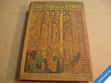 AUX PAYS DE LA PRIÉRE Guerlin H. Francie, Italie