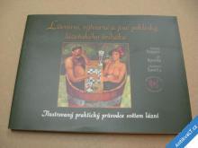 POKLESKY LÁZEŇSKÉHO ŠVIHÁKA Tepper, Ryvola, Šavel
