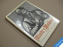 MISTR Z MOHUČE Gutenberg první knihtisk Feld 1972