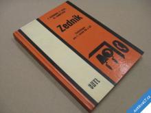 ZEDNÍK TECHNOLOGIE PRO 1. R. SNTL 1973
