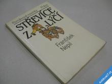 STŘEVÍCE Z LÝČÍ Nepil Fr. 1988