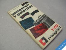 GANGSTEŘI V GALERIÍCH Glückselig Josef 1969