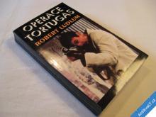 Ludlum Robert OPERACE TORTUGAS 1993