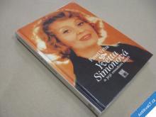 YVETTA SIMONOVÁ a její osudoví muži  Vrba P. 1996