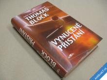 Block Thomas VYNUCENÉ PŘISTÁNÍ 2003