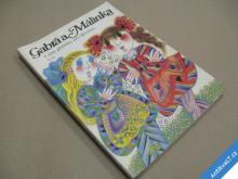 GABRA A MÁLINKA Kutinová Amálie 1991