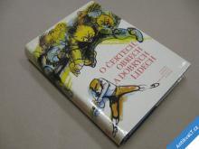 O ČERTECH, OBRECH  DOBRÝCH LIDECH 1986