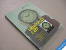 PRACOVAT I ŽÍT práce vs život Grün Anselm 2006