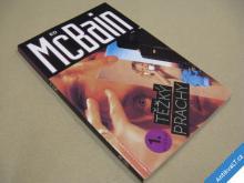 McBain Ed TĚŽKÝ PRACHY 1995