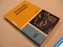 STROJÍRENSKÁ TECHNOLOGIE I Hluchý M. 1984