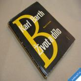 Karl Barth - život a dílo Casalis G. 1968