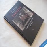 Knížek, Stehlík ATENTÁT operace Anthropoid 2011