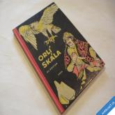 ORLÍ SKÁLA Al Kostan 1958