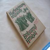 Hrabal Bohumil HARLEKÝNOVY MILIONY 1981