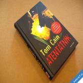 Cain Tom ATENTÁTNÍK 2012 nová