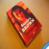 Brown Sandra SVĚDKYNĚ 2009