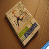 Heminsleyová A. KDYŽ BĚHÁ ŽENA odpověď na otázku proč běhat 2013