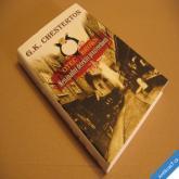 Chesterton G. K. OTEC BROWN NENÁPADNÝ DETEKTIV PROZŘETELNOSTI 2007