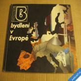 ČASOPIS BYDLENÍ 1989 bydlení v Evropě č. 819