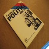 ČESKOSLOVENŠTÍ POLITICI 1918 - 1991 Hodný M. 1991