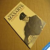 Tomáš Garrigue Masaryk ČLOVĚK A UMĚNÍ 1995 MDH výstava