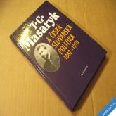 Doubek V. MASARYK T. G. A ČESKÁ SLOVANSKÁ POLITIKA 1882 - 1910 1999