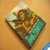 Manciet Yves ČAS SE ZASTAVIL NAD AMAZONKOU 1969