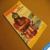 Salgari Emilio SANDOKAN - TYGŘI Z MOMPRACEMU I. edice Dálky