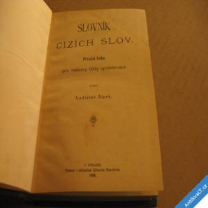 foto SLOVNÍK CIZÍCH SLOV kniha příručná, složil Šípek L. 1896 Beaufort