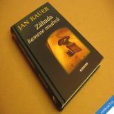 Bauer Jan ZÁHADA KAMENE MUDRCŮ 2007