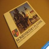KOMENSKÉHO FULNEK stručné dějiny města slovem a obrazem 1991