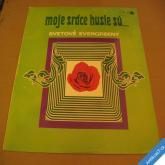 MOJE SRDCE HUSLE SÚ svet. evergreeny Orchestr Brno 1973