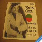 Karel Gott BLOUDÍM PASÁŽÍ, TEĎ UŽ VÍŠ ŽE JSEM TO JÁ 1978