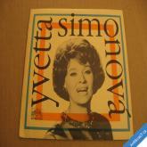 Simonová Y. MY FAIR LADY - AŤ HUDBA DÁLE ZNÍ, JÁ MUSÍM VIDĚT.. 1968 SP