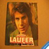 Laufer Josef HLÁSÍM VÁM, MARY LUCA 1972 SP 44 0412 nehraná