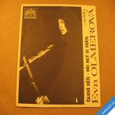 Olmerová Eva ČAJOVÁ RŮŽE, MŮJ MILÝ SE VRÁTIL 1976 SP stereo