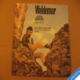 Matuška W. JÁ SI VSADIL NA PÁR TÓNŮ, LOUTNA 1974 SP 043 1719