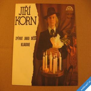 foto Korn J. ZPÍVAT JAKO DÉŠŤ, KLAUDIE 1978 stereo