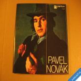 Novák Pavel TAM KDE VONÍ KMÍN, RŮŽOVÝ POKOJ.., 1972 SP stereo