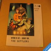 The Settlers RHYTHM OF LIFE, GEORGY GIRL 1973 SP 90 430287