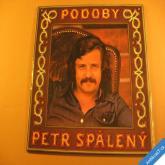 Spálený Petr PODOBY 1975 2LP stereo