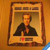 Jones George & Ladies I LOVE COUNTRY Epic CBS 1986 LP