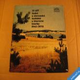 25 LET ČESKÉ A SLOVENSKÉ HUDEBNÍ A LIT. TVORBY 1945 - 1970 supralong