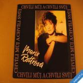 +++ Rottrová Marie CHVÍLI MŮJ A CHVÍLI SVŮJ 1992 Monitor LP +++