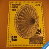 ČESKOSLOVENSKÝ AMATÉRSKÝ TRADIČNÍ JAZZ Mácha, Metzner 1974 LP stereo