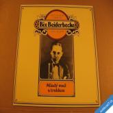+++ Biederbecker Bix Zlaté dny jazzu 1982 CBS Supraphon LP +++ rarita