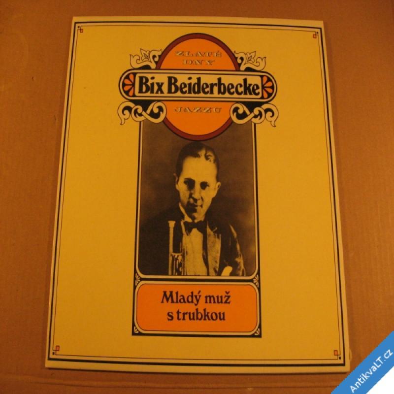 foto +++ Biederbecker Bix Zlaté dny jazzu 1982 CBS Supraphon LP +++ rarita