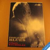 Nicholas Albert POSLEDNÍ BLUES 1974 LP stereo